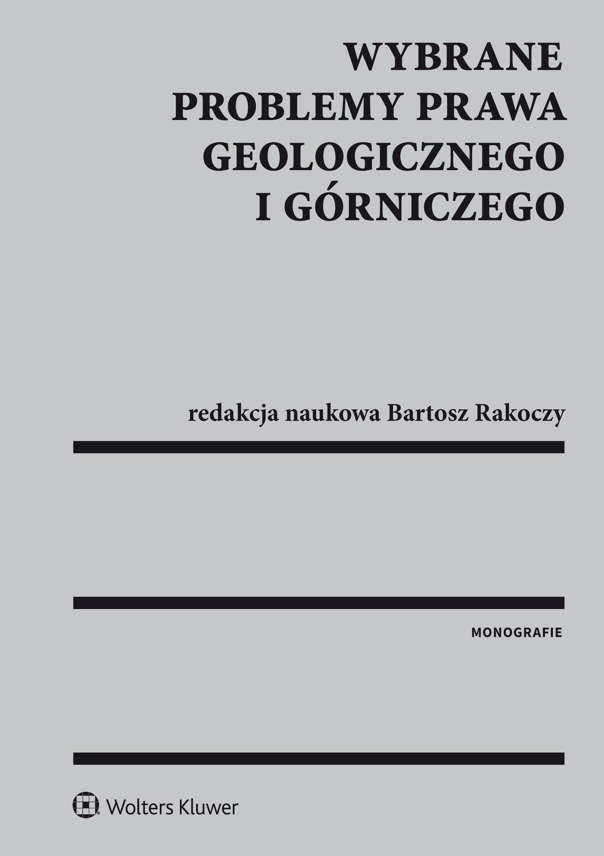 Wybrane problemy prawa geologicznego i górniczego - Ebook (Książka PDF) do pobrania w formacie PDF