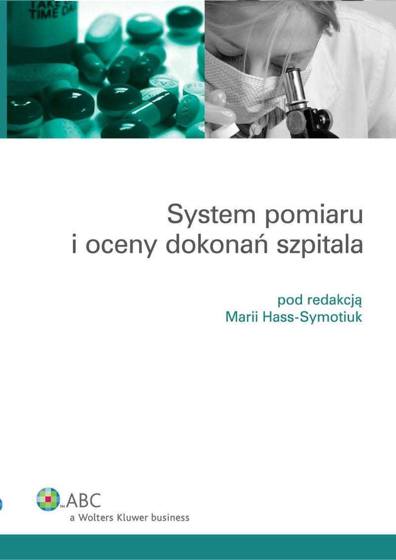 System pomiaru i oceny dokonań szpitala - Ebook (Książka PDF) do pobrania w formacie PDF
