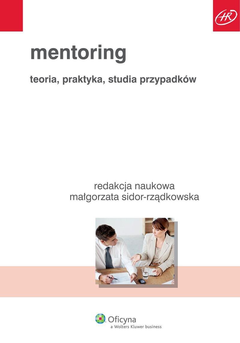 Mentoring. Teoria, praktyka, studia przypadków - Ebook (Książka PDF) do pobrania w formacie PDF