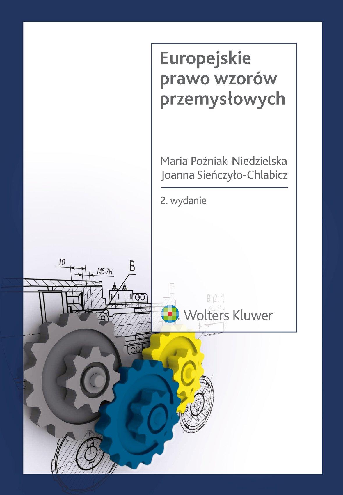Europejskie prawo wzorów przemysłowych - Ebook (Książka PDF) do pobrania w formacie PDF