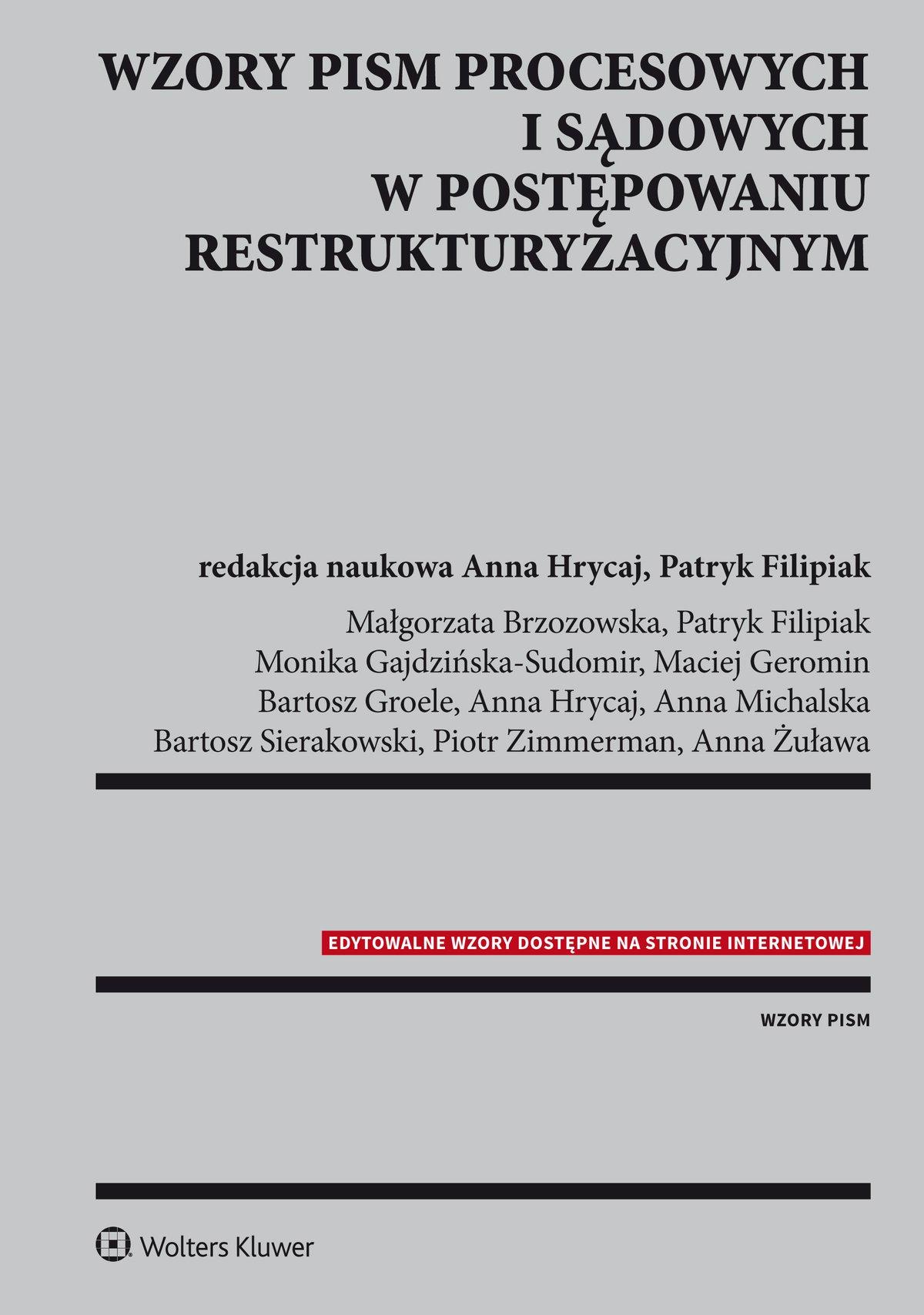 Wzory pism procesowych i sądowych w postępowaniu restrukturyzacyjnym - Ebook (Książka PDF) do pobrania w formacie PDF