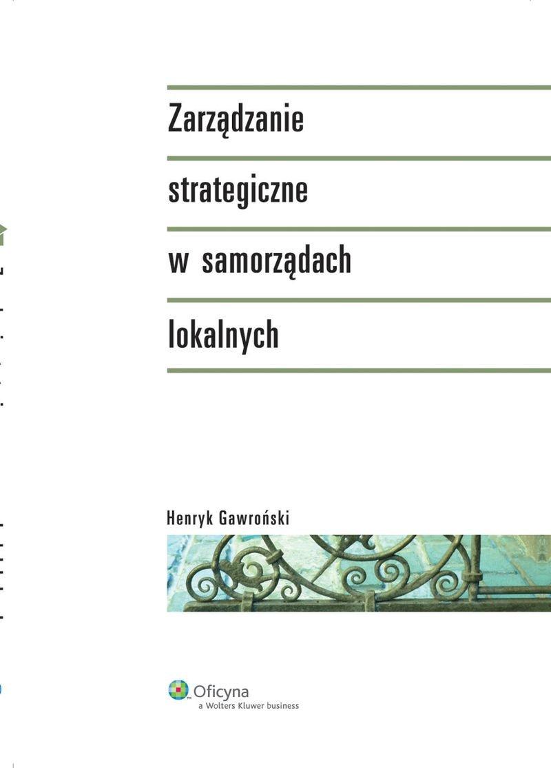Zarządzanie strategiczne w samorządach lokalnych - Ebook (Książka PDF) do pobrania w formacie PDF