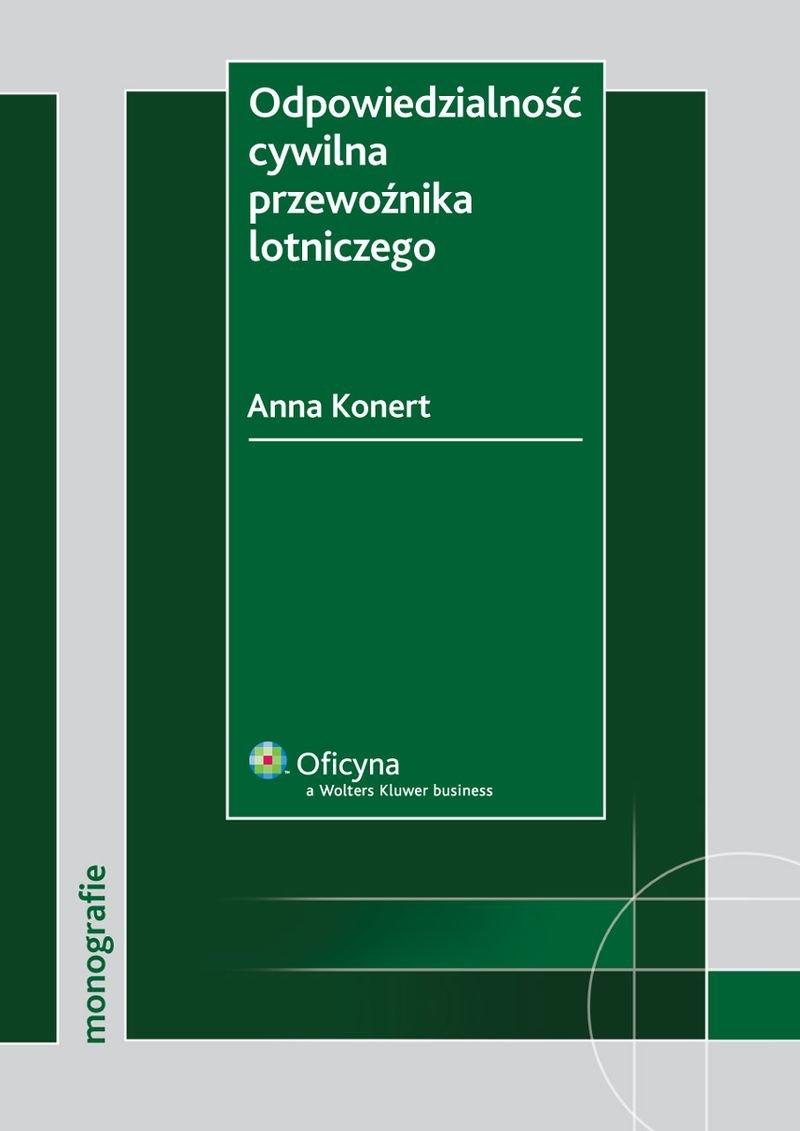 Odpowiedzialność cywilna przewoźnika lotniczego - Ebook (Książka PDF) do pobrania w formacie PDF