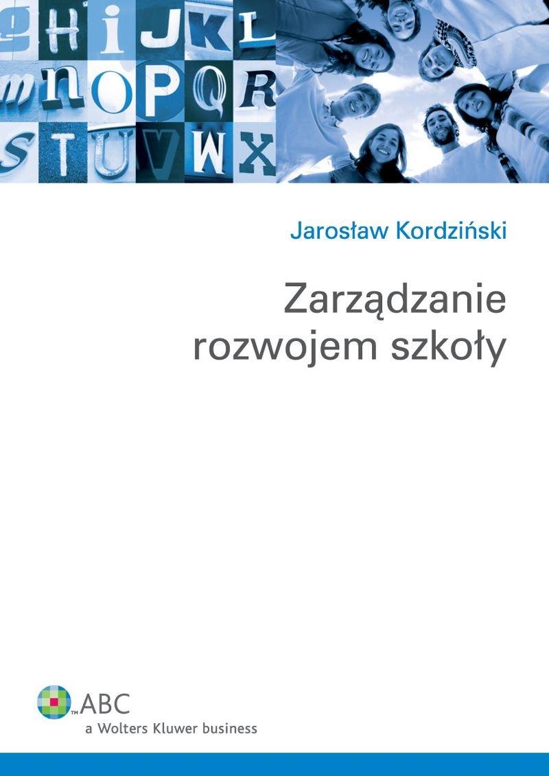 Zarządzanie rozwojem szkoły - Ebook (Książka PDF) do pobrania w formacie PDF