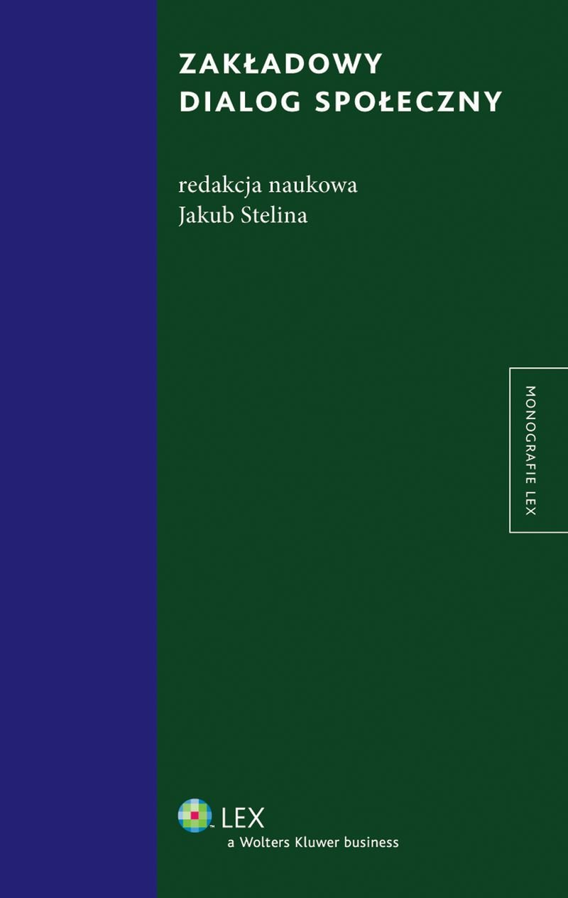 Zakładowy dialog społeczny - Ebook (Książka PDF) do pobrania w formacie PDF