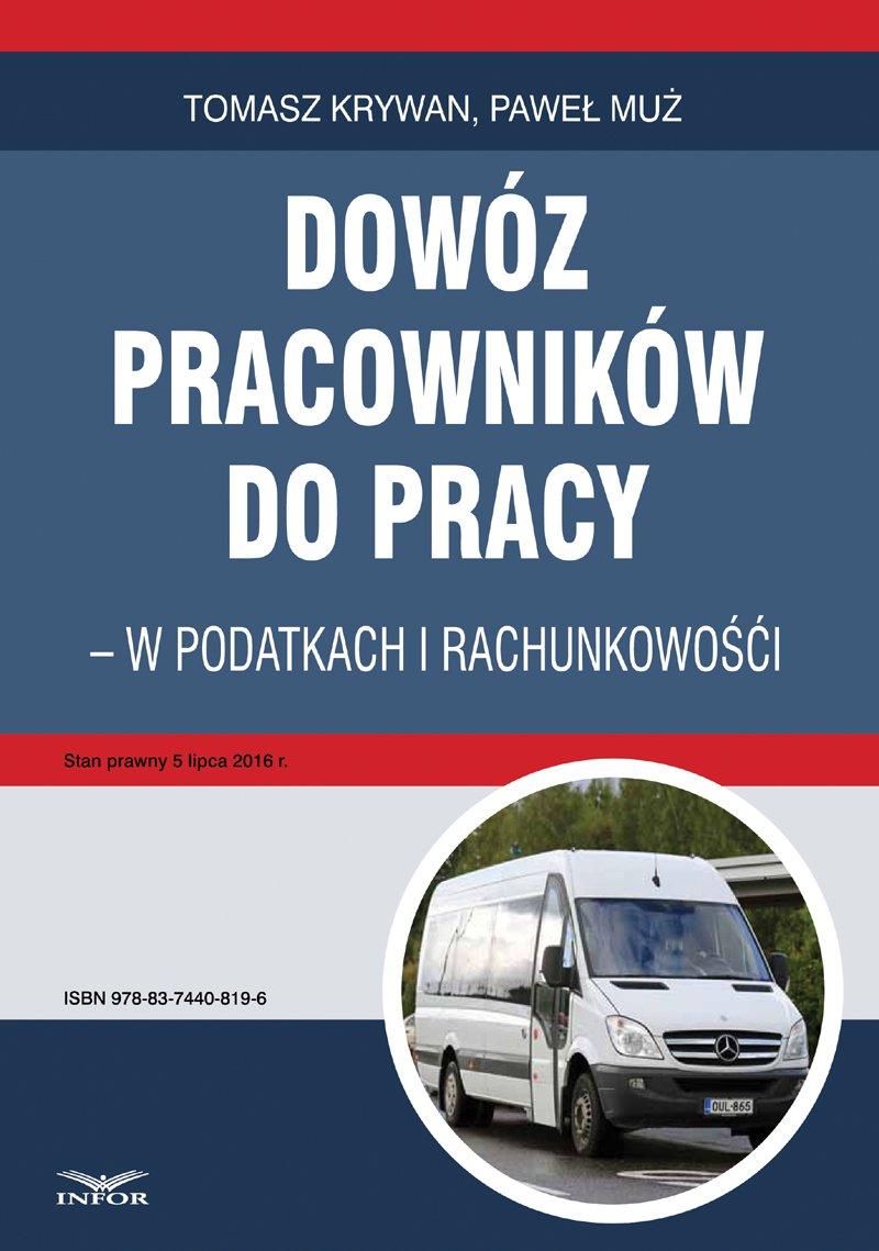 Dowóz pracowników do pracy - w podatkach i rachunkowości - Ebook (Książka PDF) do pobrania w formacie PDF