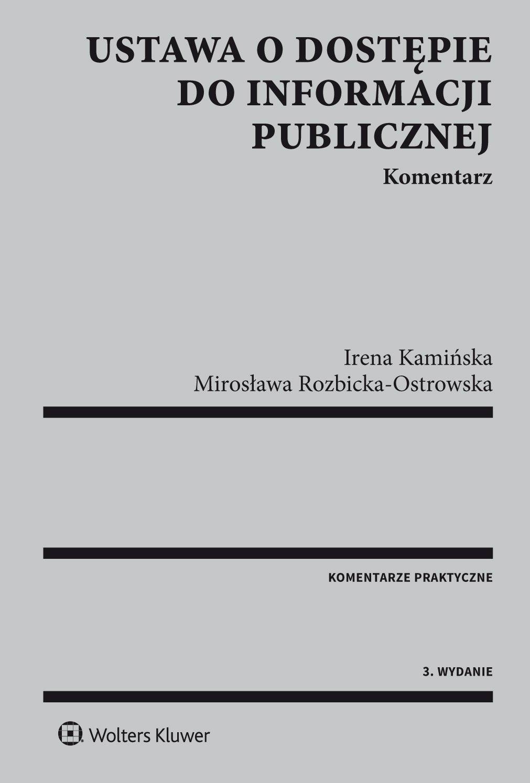 Ustawa o dostępie do informacji publicznej. Komentarz - Ebook (Książka PDF) do pobrania w formacie PDF