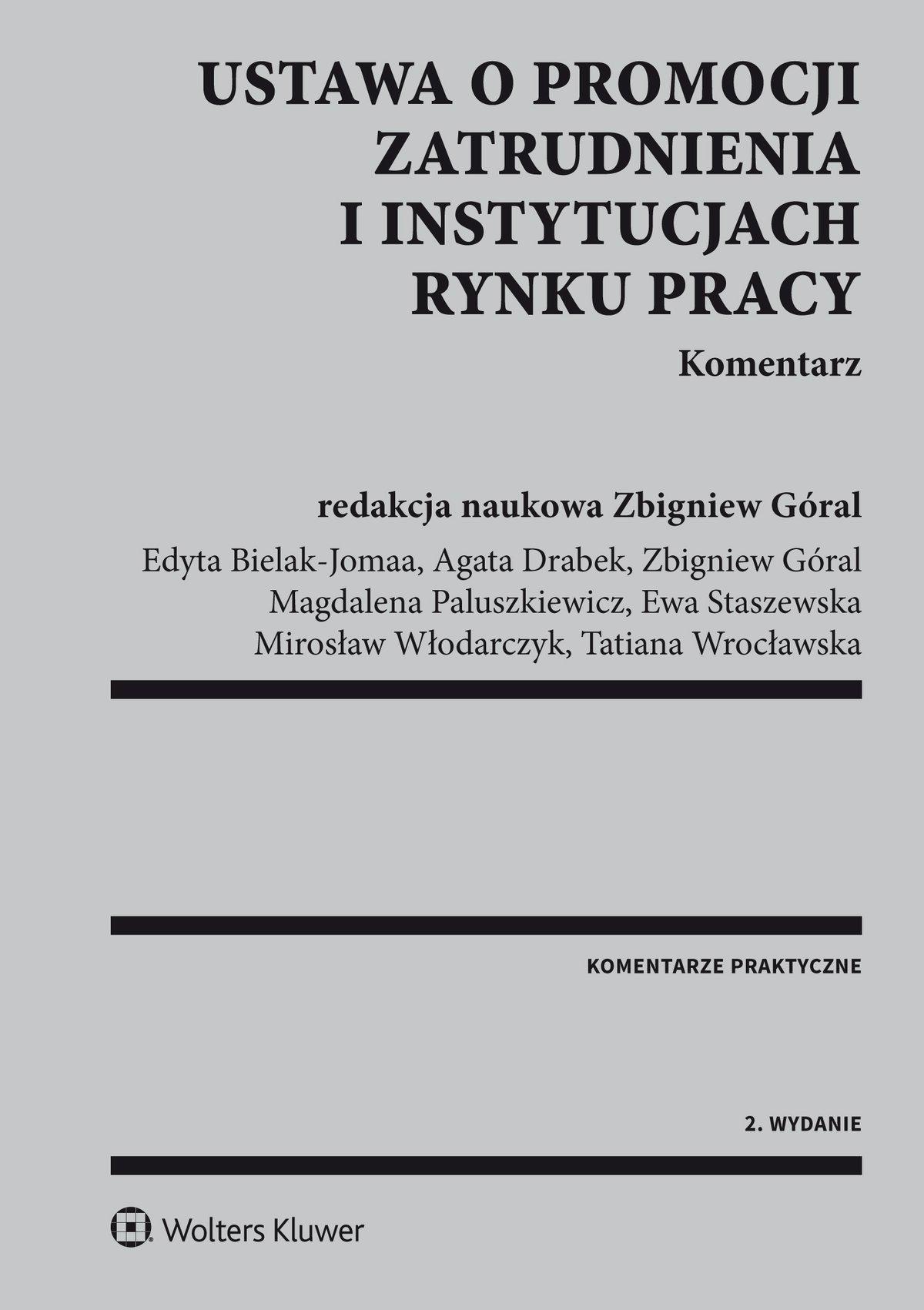 Ustawa o promocji zatrudnienia i instytucjach rynku pracy. Komentarz - Ebook (Książka PDF) do pobrania w formacie PDF