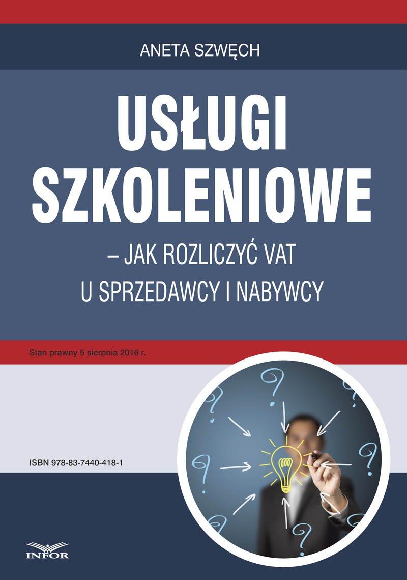 Usługi szkoleniowe – jak rozliczyć VAT u sprzedawcy i nabywcy - Ebook (Książka PDF) do pobrania w formacie PDF