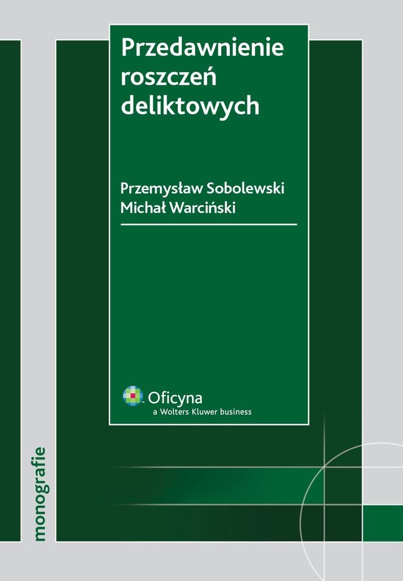 Przedawnienie roszczeń deliktowych - Ebook (Książka PDF) do pobrania w formacie PDF