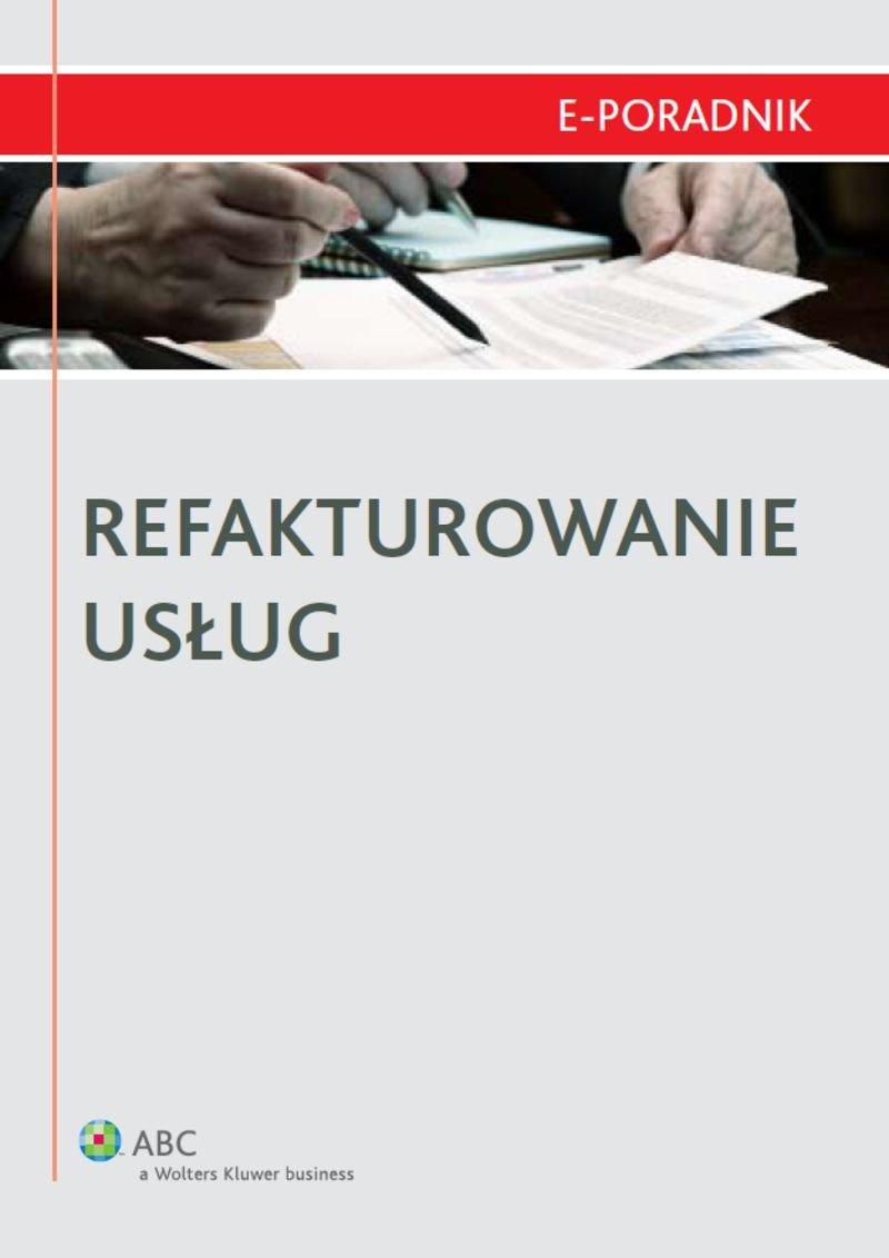 Refakturowanie usług - Ebook (Książka PDF) do pobrania w formacie PDF