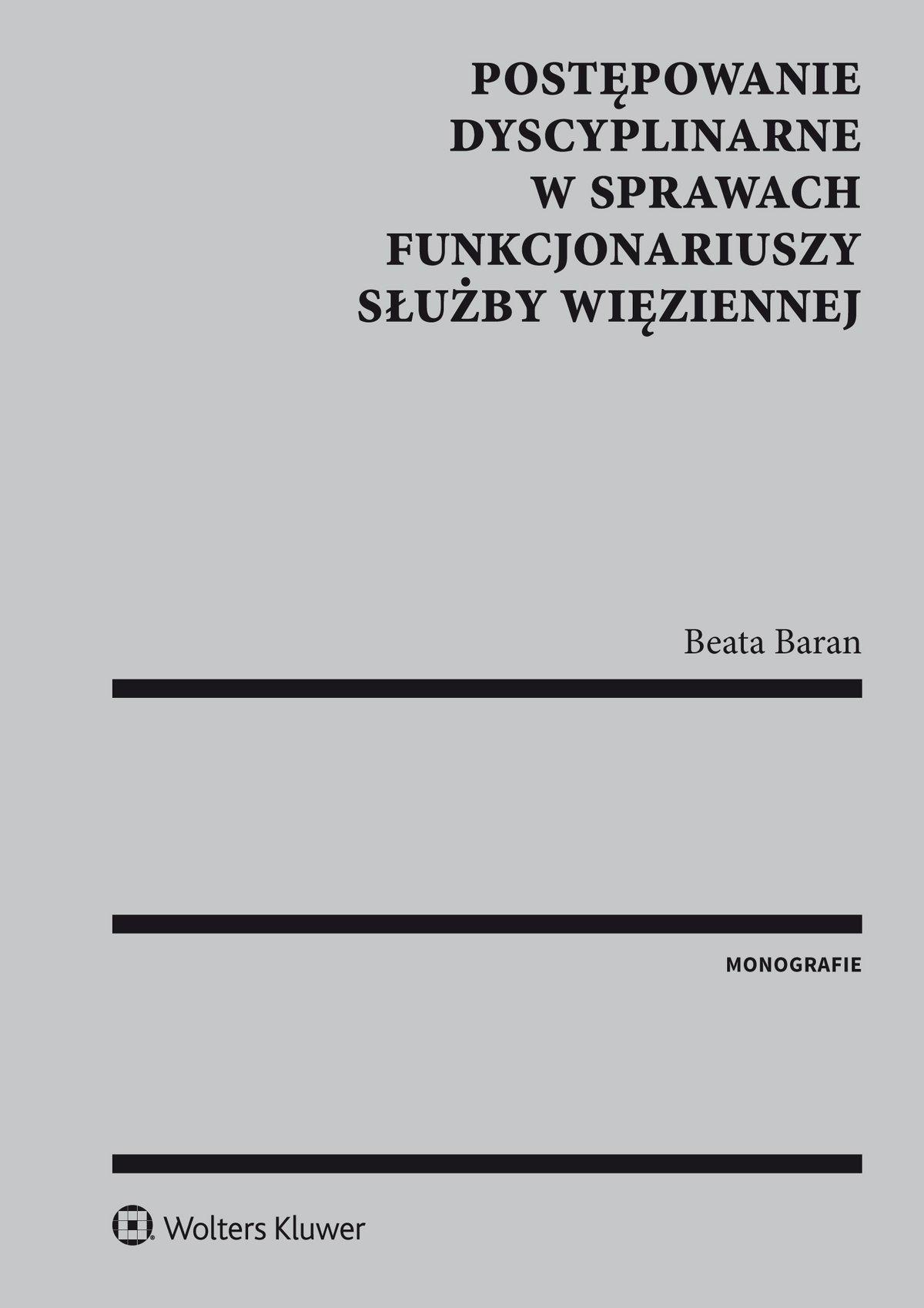 Postępowanie dyscyplinarne w sprawach funkcjonariuszy Służby Więziennej - Ebook (Książka PDF) do pobrania w formacie PDF