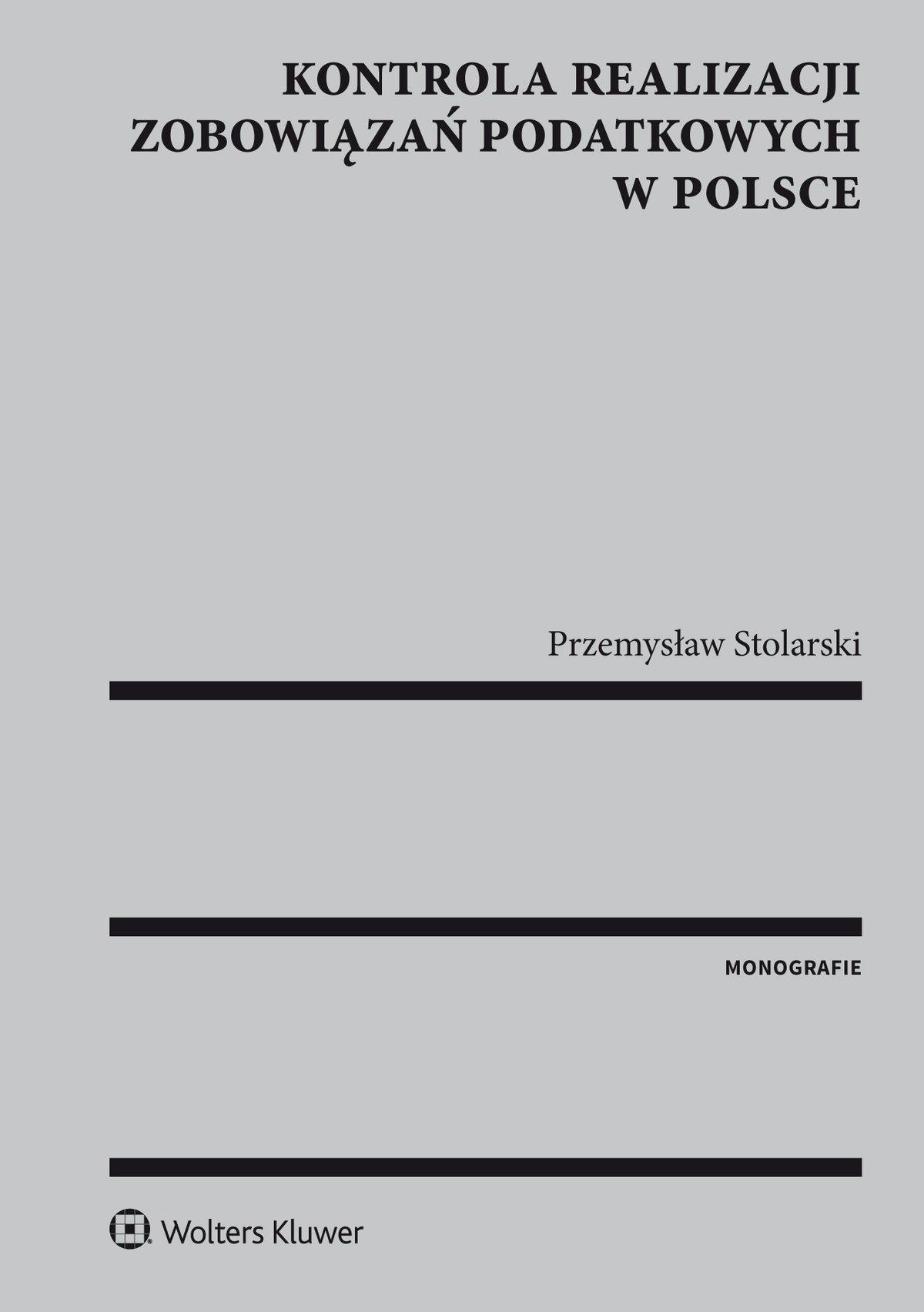 Kontrola realizacji zobowiązań podatkowych w Polsce - Ebook (Książka PDF) do pobrania w formacie PDF