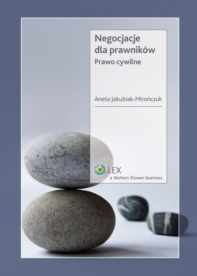 Negocjacje dla prawników. Prawo cywilne - Ebook (Książka PDF) do pobrania w formacie PDF