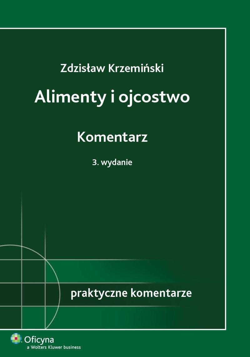 Alimenty i ojcostwo. Komentarz - Ebook (Książka PDF) do pobrania w formacie PDF