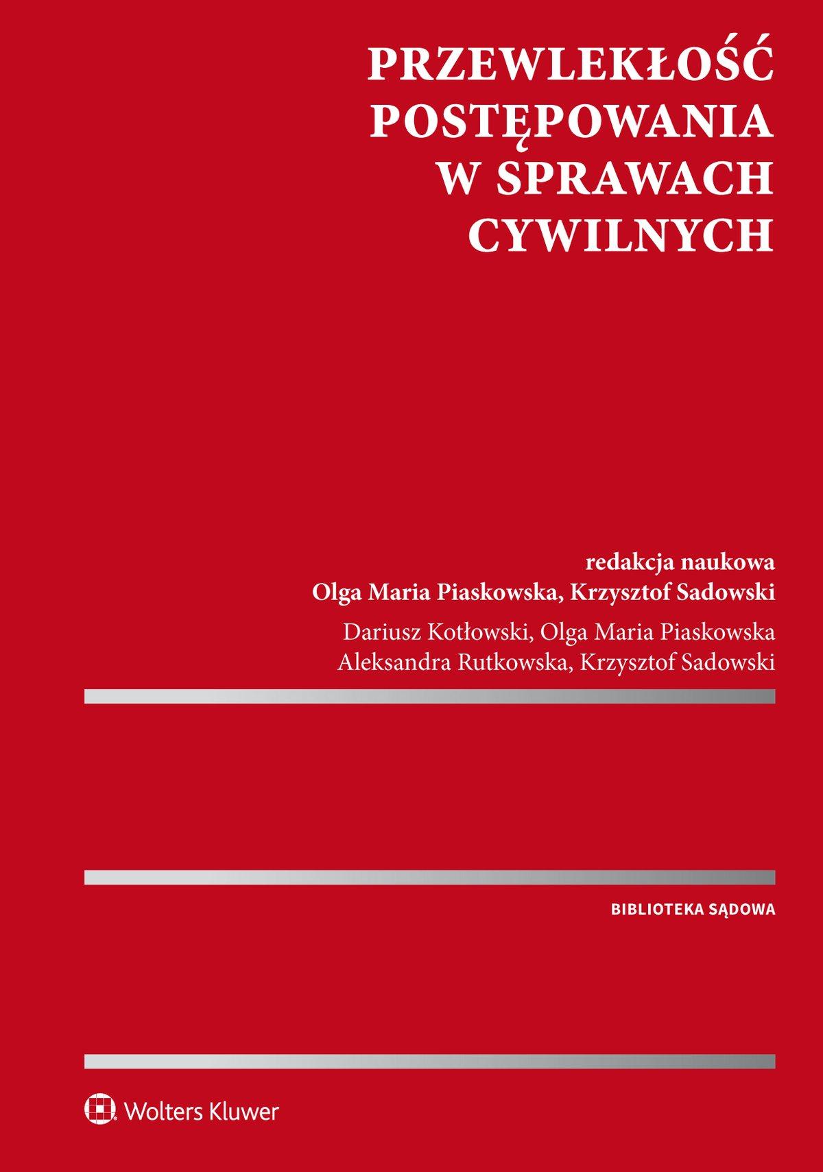 Przewlekłość postępowania w sprawach cywilnych - Ebook (Książka PDF) do pobrania w formacie PDF