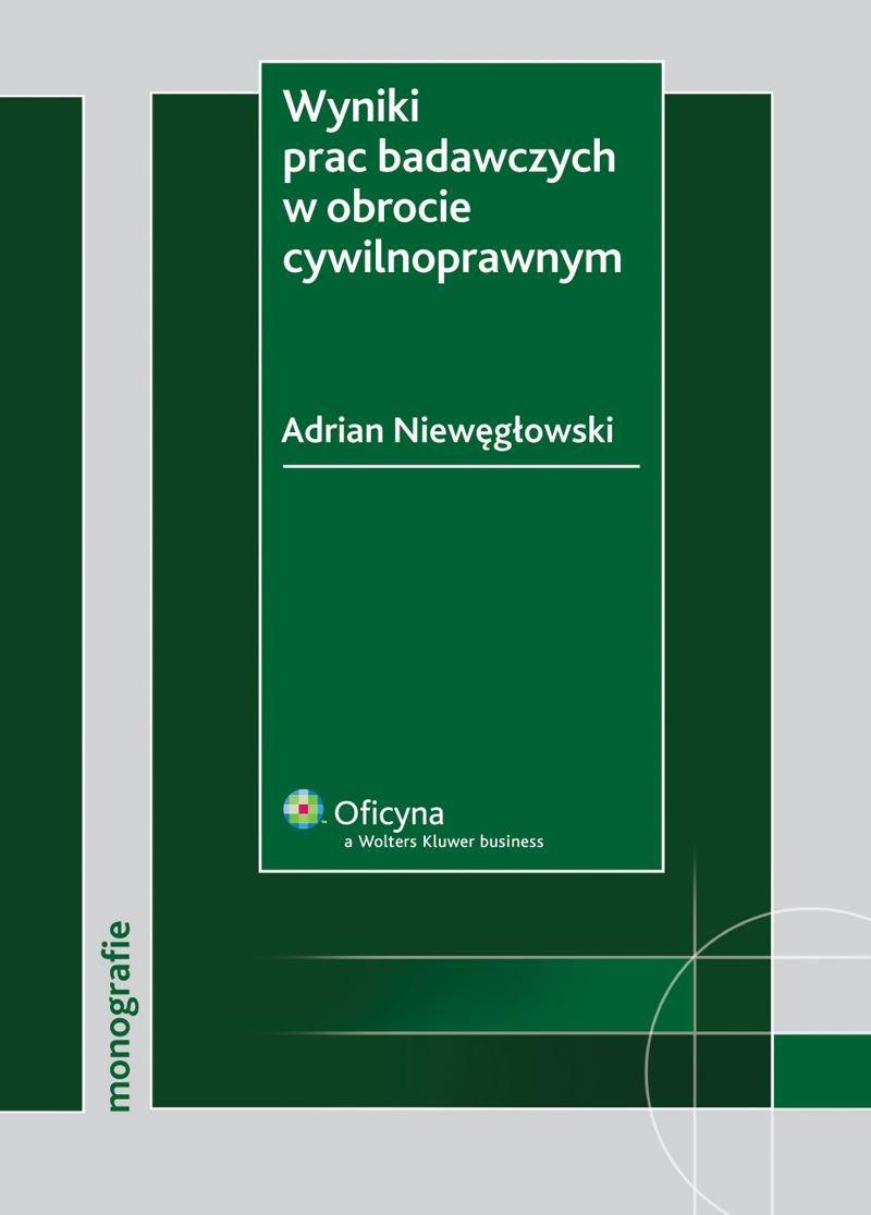 Wyniki prac badawczych w obrocie cywilnoprawnym - Ebook (Książka PDF) do pobrania w formacie PDF