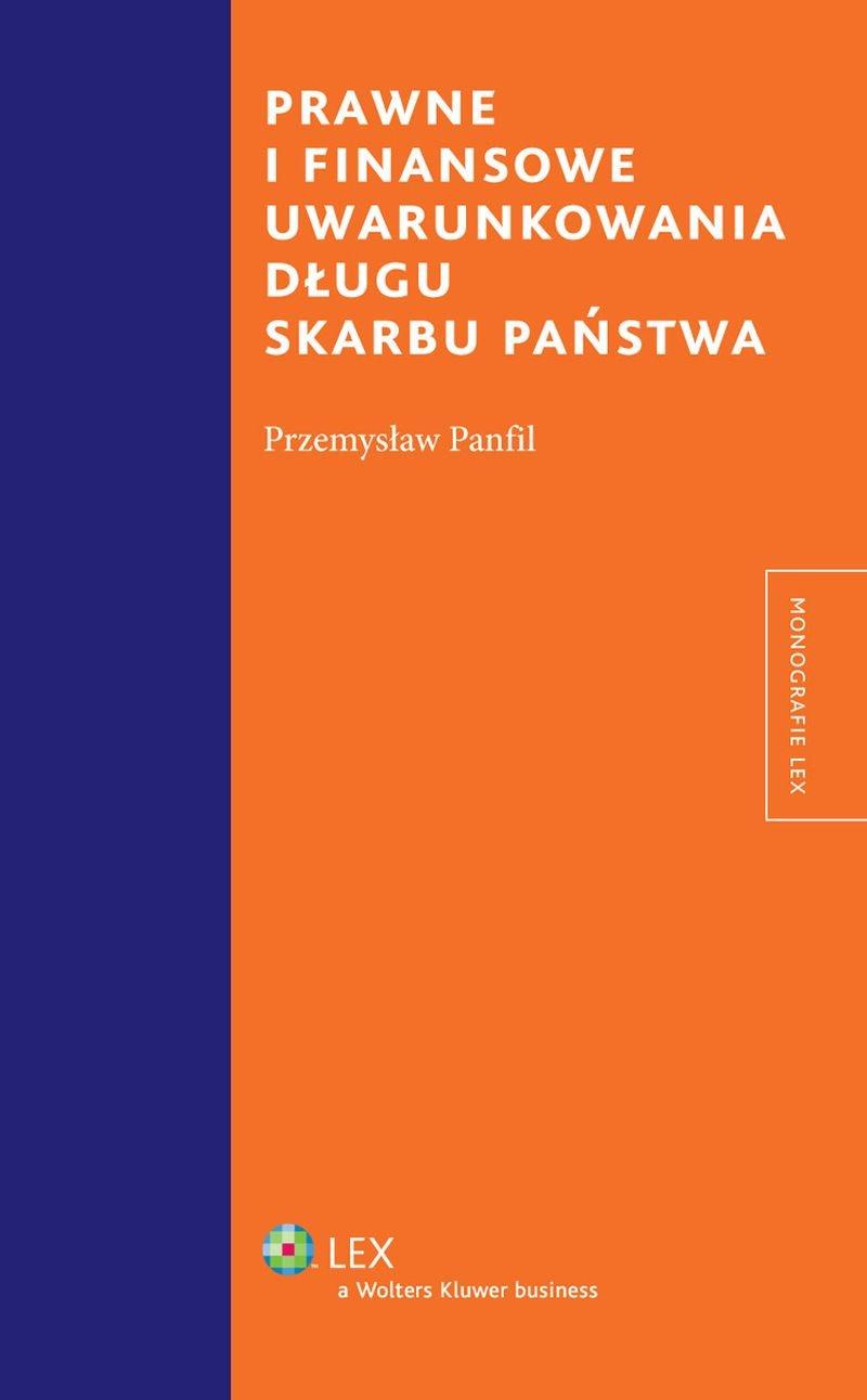 Prawne i finansowe uwarunkowania długu Skarbu Państwa - Ebook (Książka PDF) do pobrania w formacie PDF