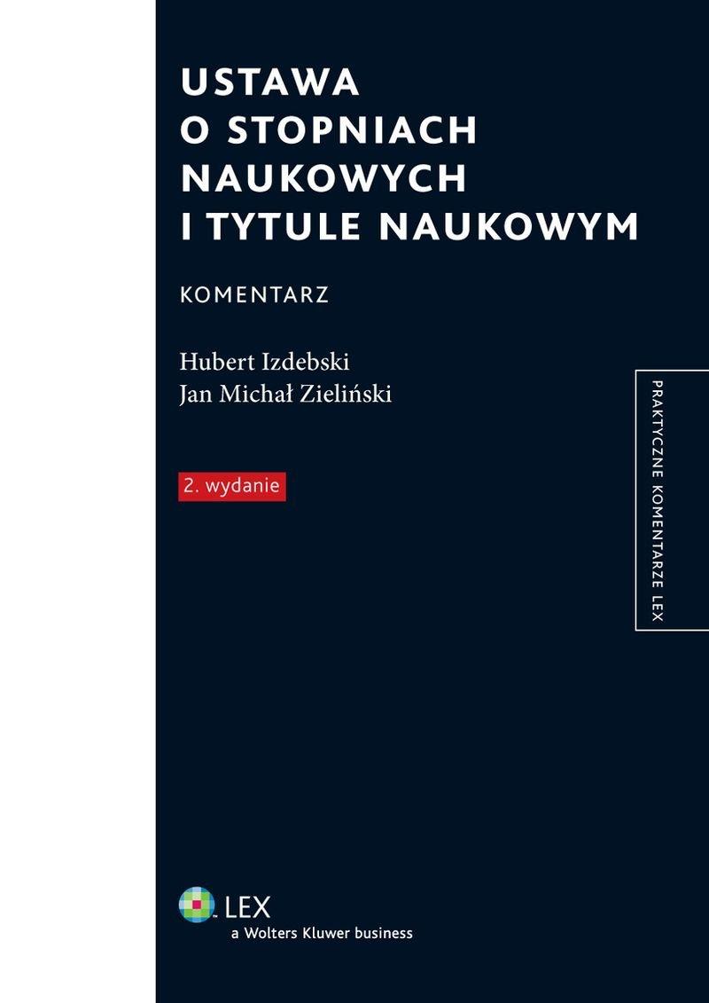 Ustawa o stopniach naukowych i tytule naukowym. Komentarz - Ebook (Książka PDF) do pobrania w formacie PDF