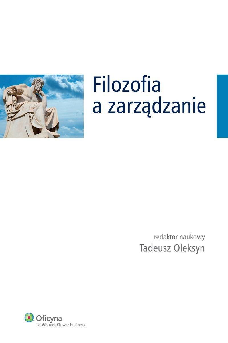 Filozofia a zarządzanie - Ebook (Książka PDF) do pobrania w formacie PDF