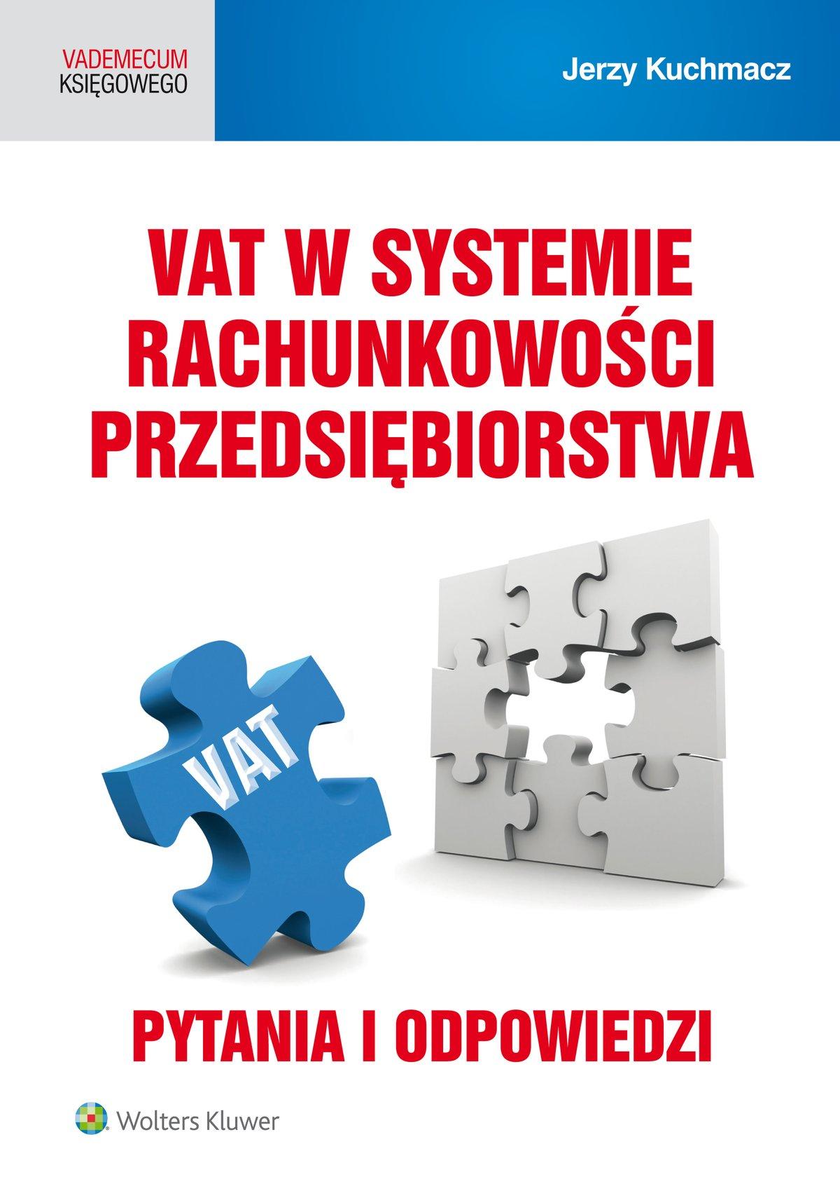 VAT w systemie rachunkowości przedsiębiorstwa. Pytania i odpowiedzi - Ebook (Książka PDF) do pobrania w formacie PDF
