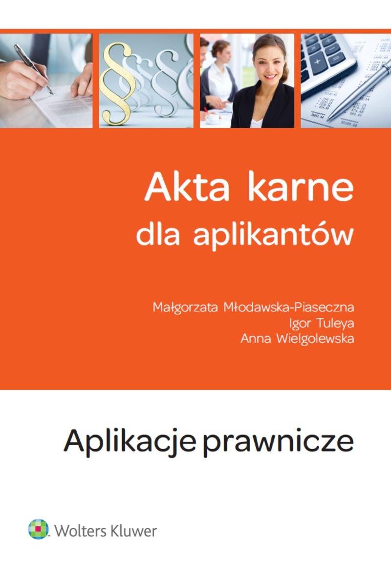 Akta karne dla aplikantów - Ebook (Książka PDF) do pobrania w formacie PDF
