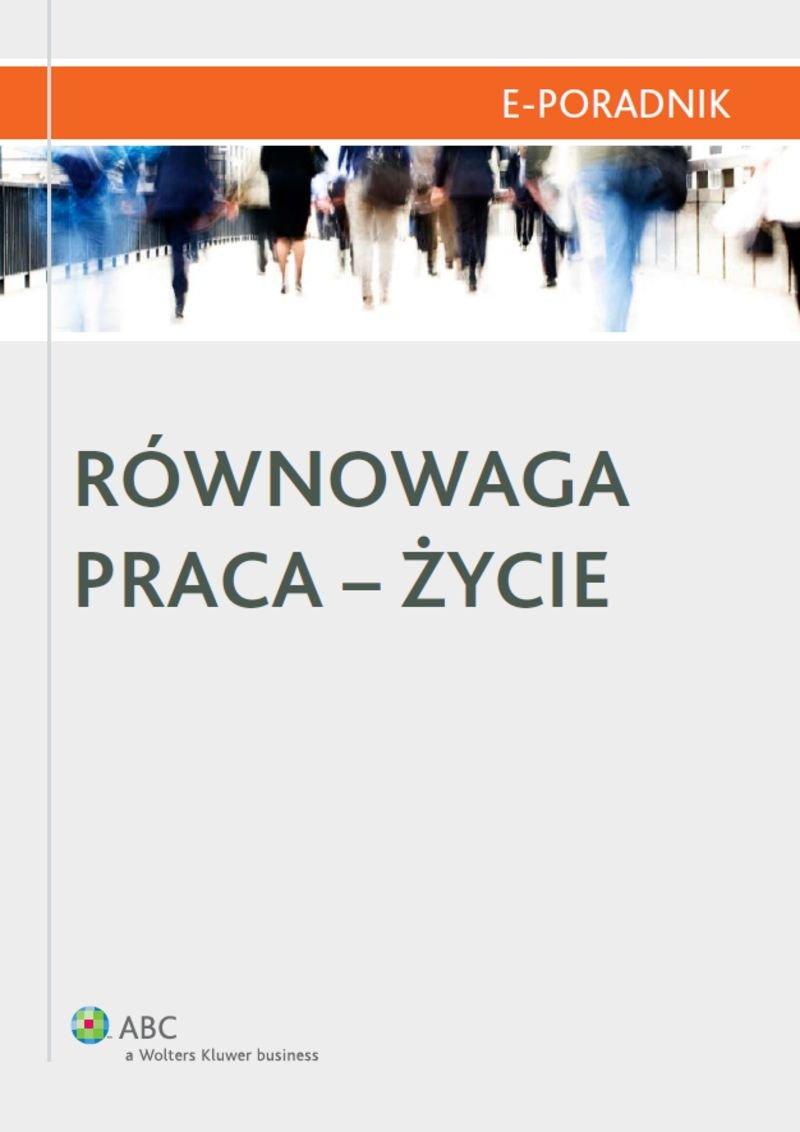 Równowaga praca-życie - Ebook (Książka PDF) do pobrania w formacie PDF