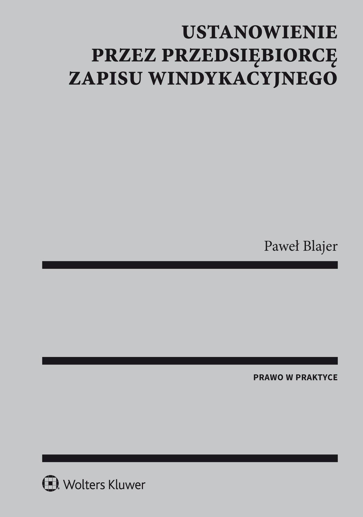 Ustanowienie przez przedsiębiorcę zapisu windykacyjnego - Ebook (Książka PDF) do pobrania w formacie PDF