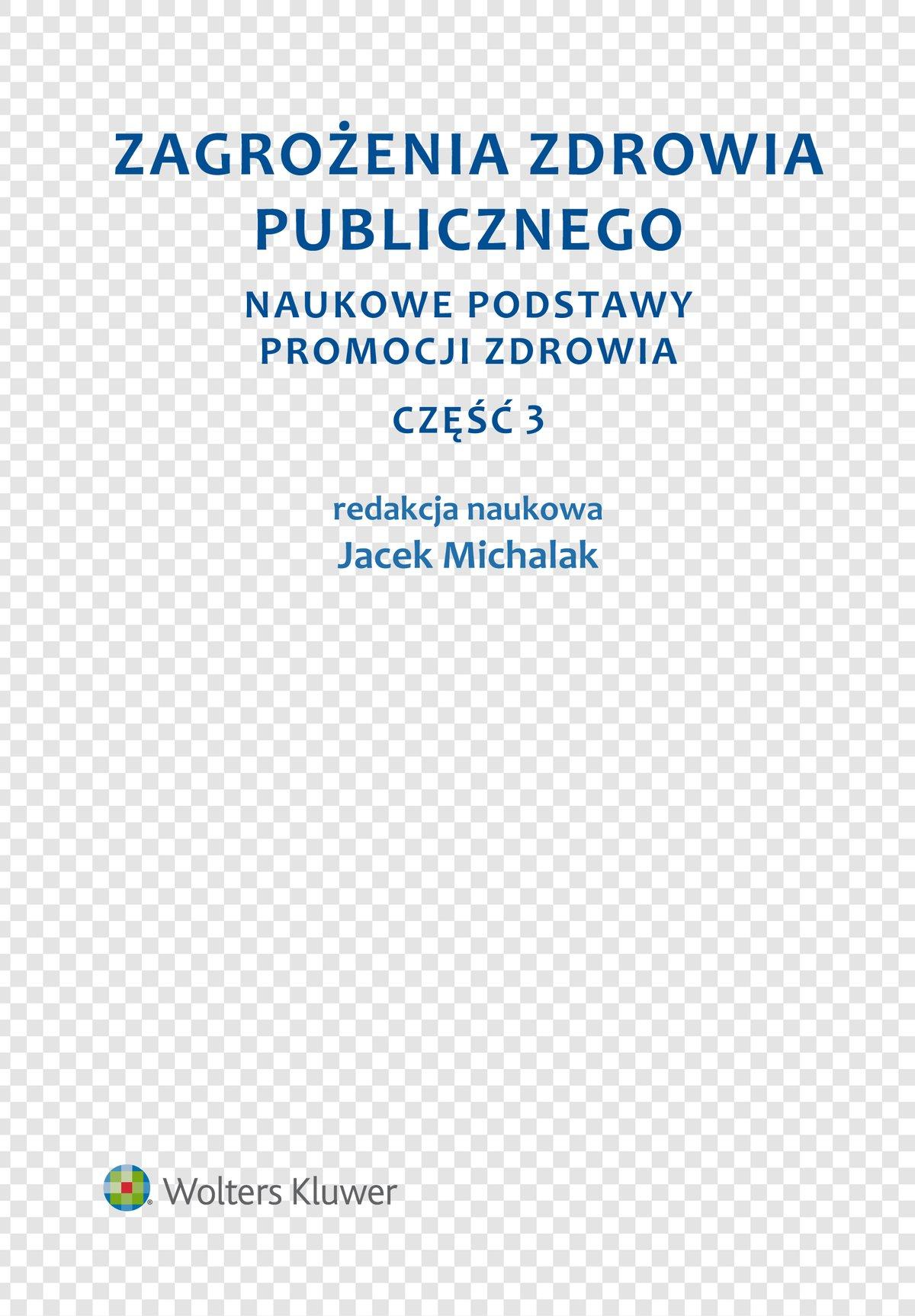 Zagrożenia zdrowia publicznego. Część 3. Naukowe podstawy promocji zdrowia - Ebook (Książka PDF) do pobrania w formacie PDF