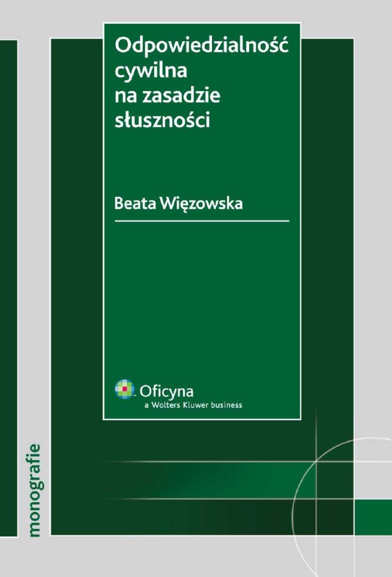 Odpowiedzialność cywilna na zasadzie słuszności - Ebook (Książka PDF) do pobrania w formacie PDF