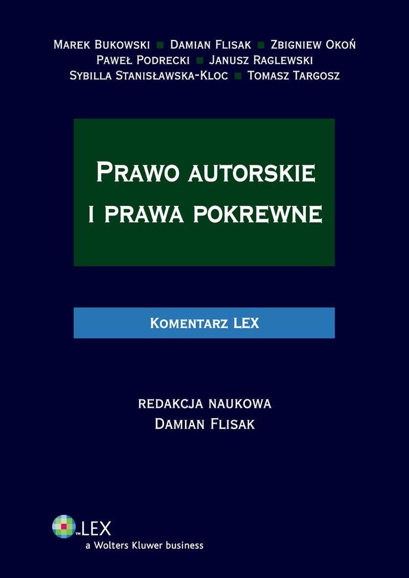 Prawo autorskie i prawa pokrewne. Komentarz - Ebook (Książka PDF) do pobrania w formacie PDF