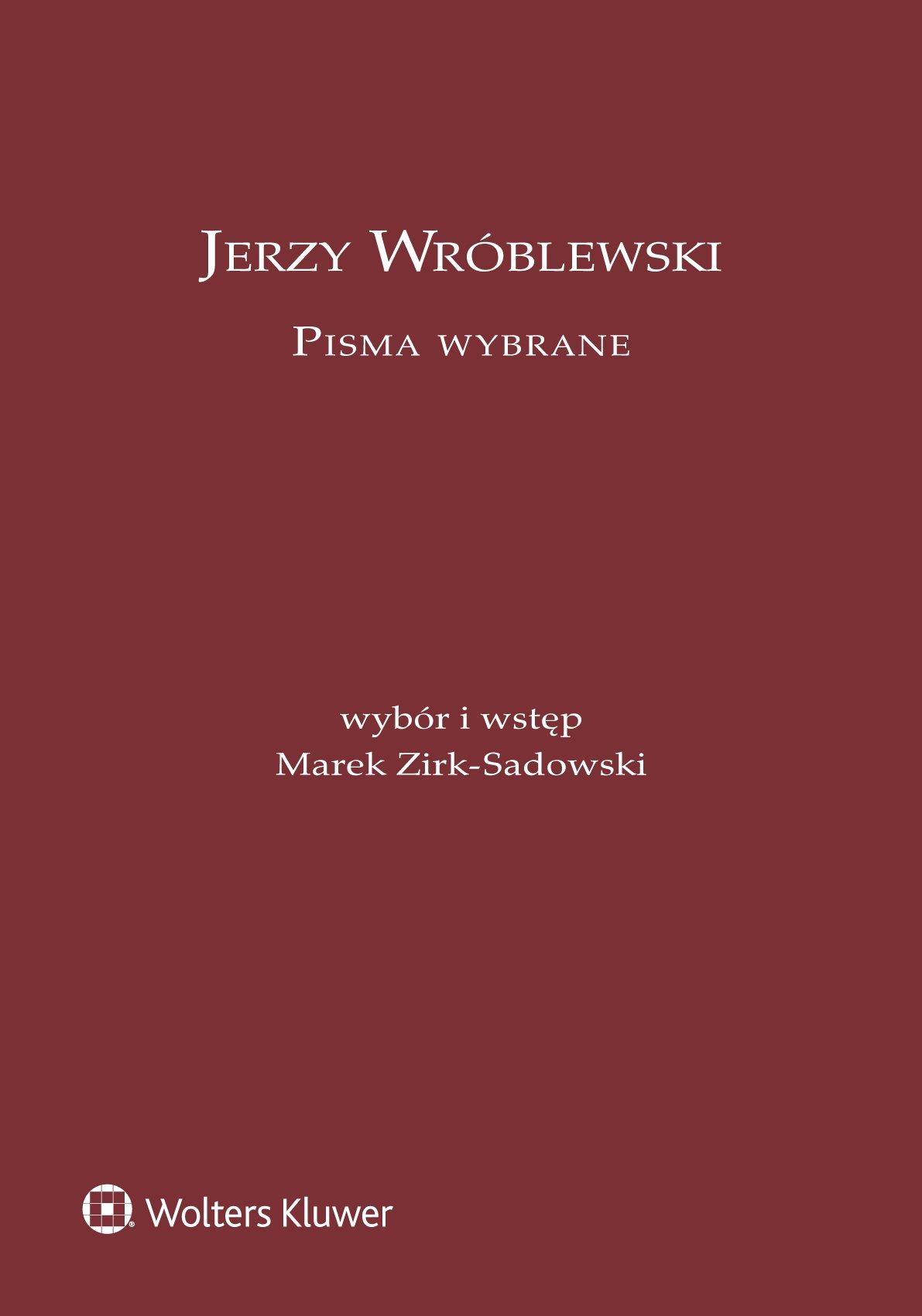 Jerzy Wróblewski. Pisma wybrane - Ebook (Książka PDF) do pobrania w formacie PDF