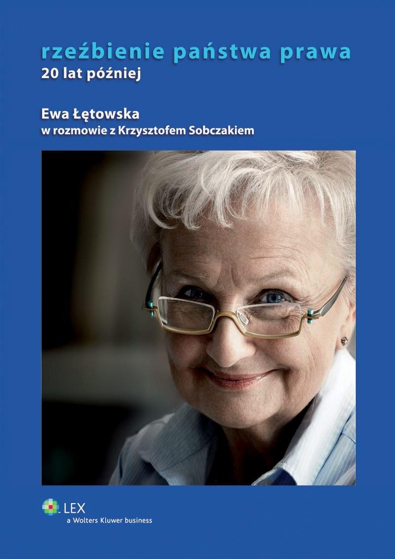 Rzeźbienie państwa prawa. 20 lat później - Ebook (Książka PDF) do pobrania w formacie PDF