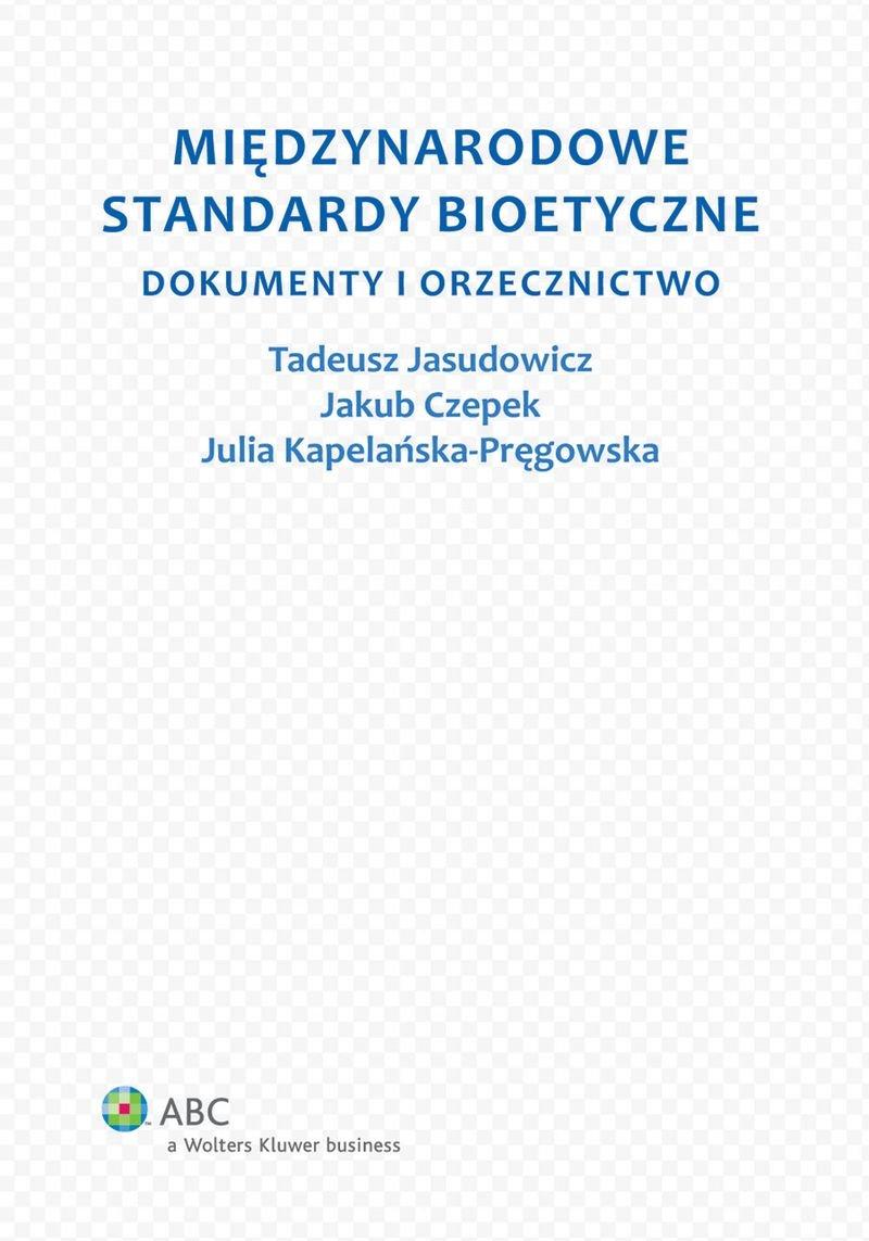 Międzynarodowe standardy bioetyczne. Dokumenty i orzecznictwo - Ebook (Książka PDF) do pobrania w formacie PDF