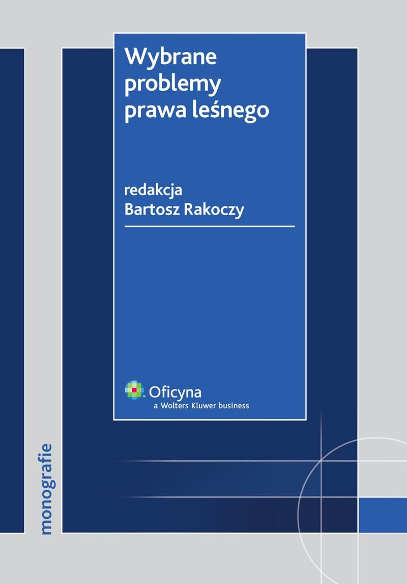 Wybrane problemy prawa leśnego - Ebook (Książka PDF) do pobrania w formacie PDF