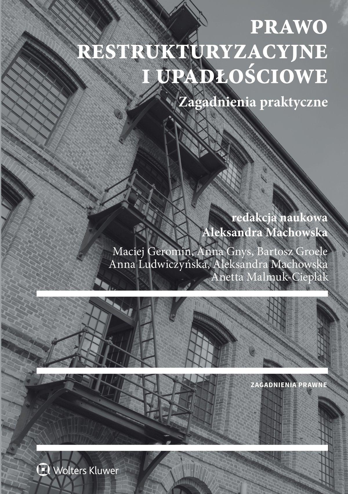 Prawo restrukturyzacyjne i upadłościowe. Zagadnienia praktyczne - Ebook (Książka PDF) do pobrania w formacie PDF