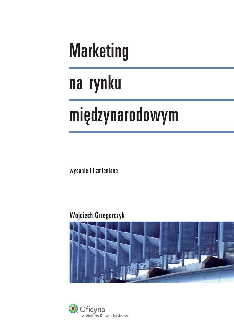 Marketing na rynku międzynarodowym - Ebook (Książka PDF) do pobrania w formacie PDF