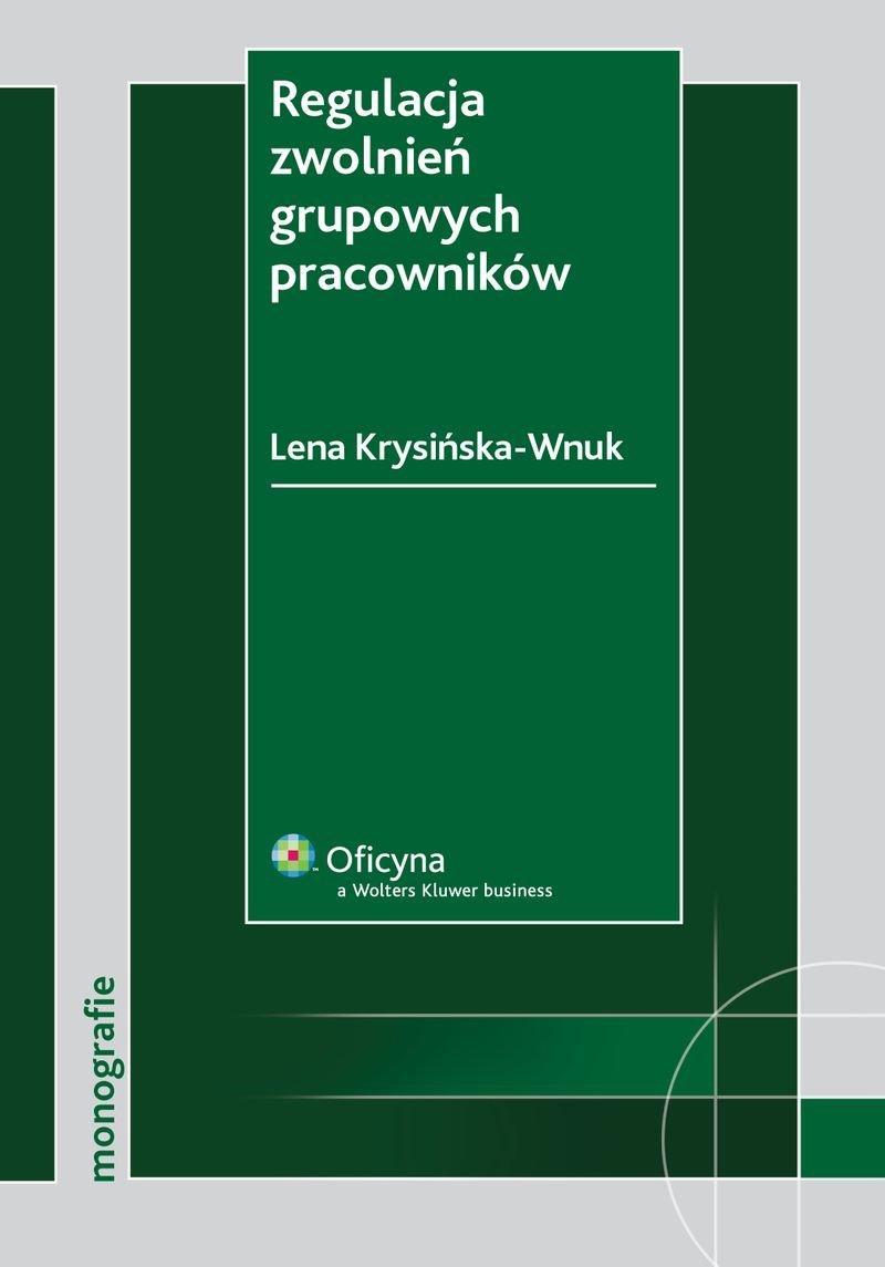 Regulacja zwolnień grupowych pracowników - Ebook (Książka PDF) do pobrania w formacie PDF
