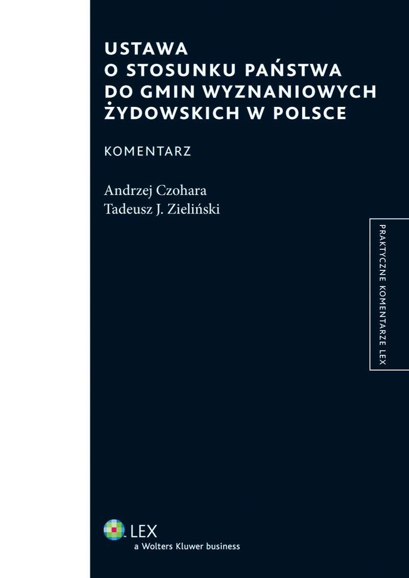 Ustawa o stosunku Państwa do gmin wyznaniowych żydowskich w Polsce. Komentarz - Ebook (Książka PDF) do pobrania w formacie PDF