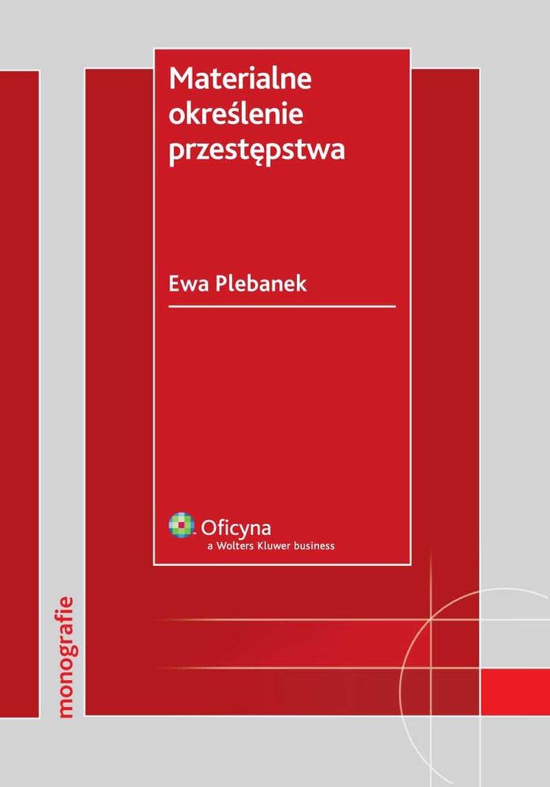 Materialne określenie przestępstwa - Ebook (Książka PDF) do pobrania w formacie PDF