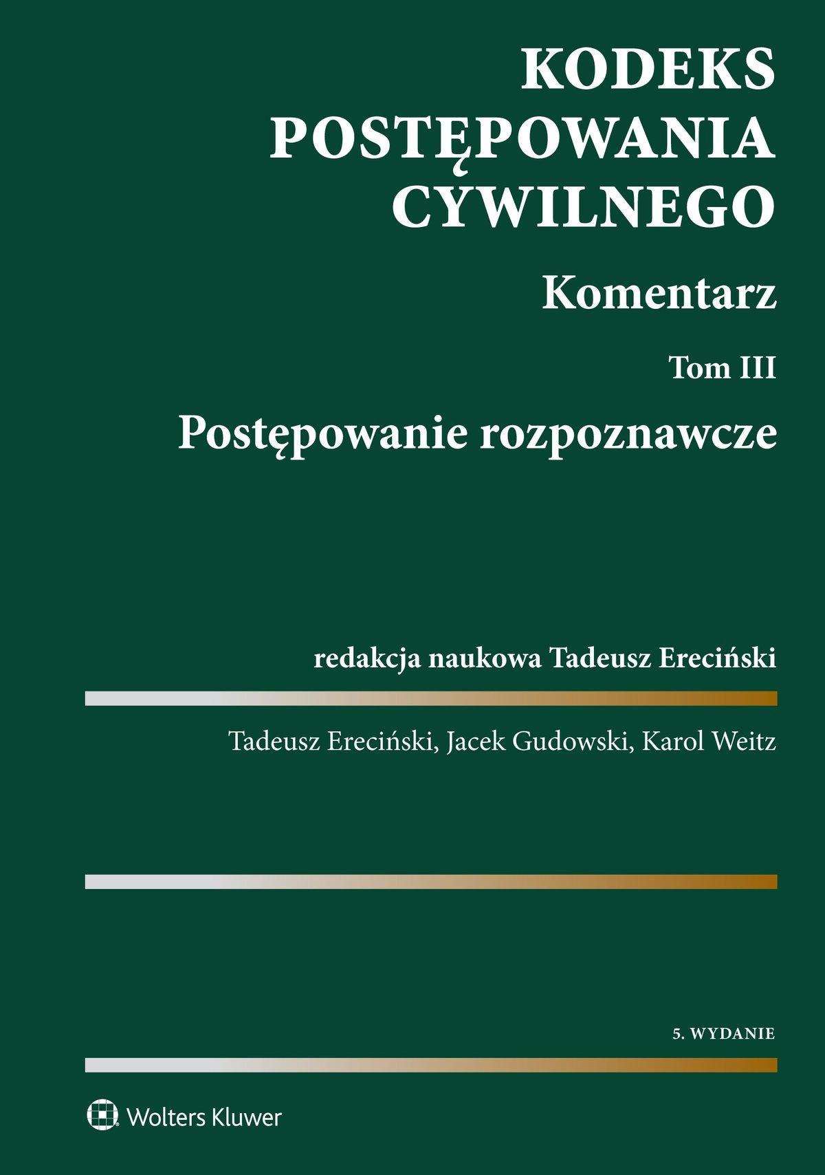 Kodeks postępowania cywilnego. Komentarz. Tom 3. Postępowanie rozpoznawcze - Ebook (Książka PDF) do pobrania w formacie PDF