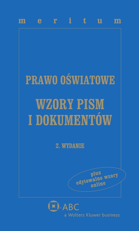 Prawo oświatowe. Wzory pism i dokumentów z serii MERITUM - Ebook (Książka PDF) do pobrania w formacie PDF