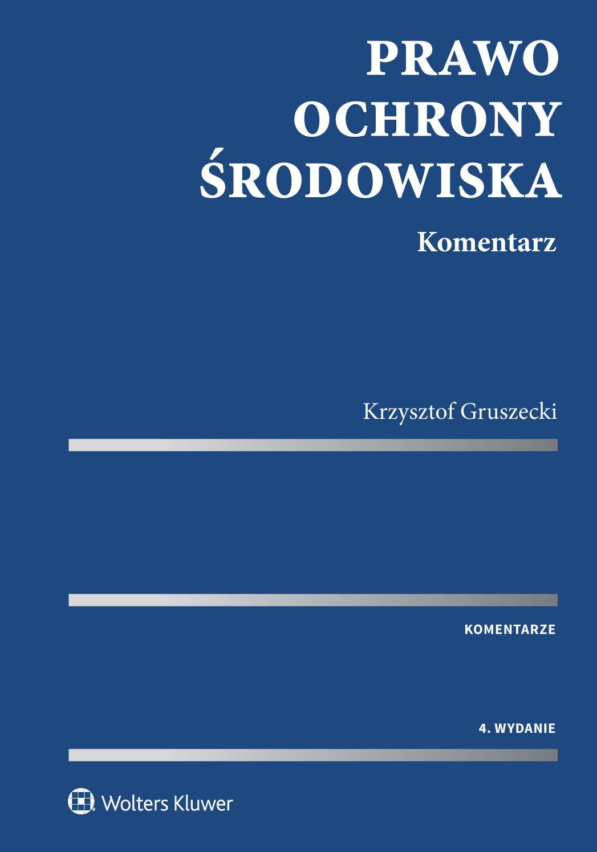 Prawo ochrony środowiska. Komentarz - Ebook (Książka PDF) do pobrania w formacie PDF