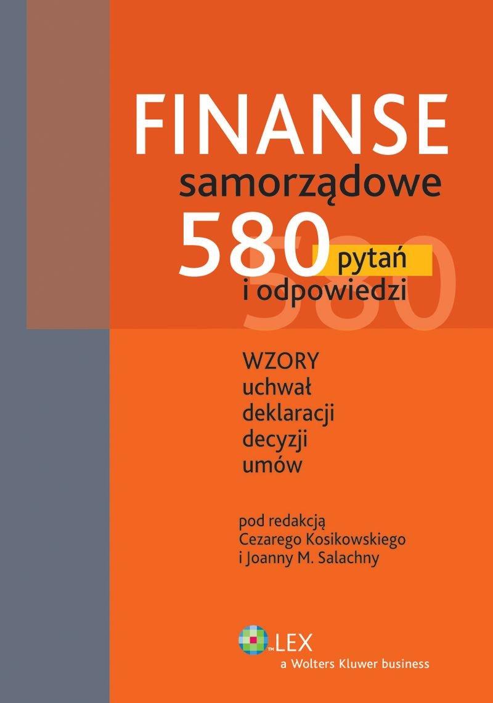 Finanse samorządowe. 580 pytań i odpowiedzi - Ebook (Książka PDF) do pobrania w formacie PDF