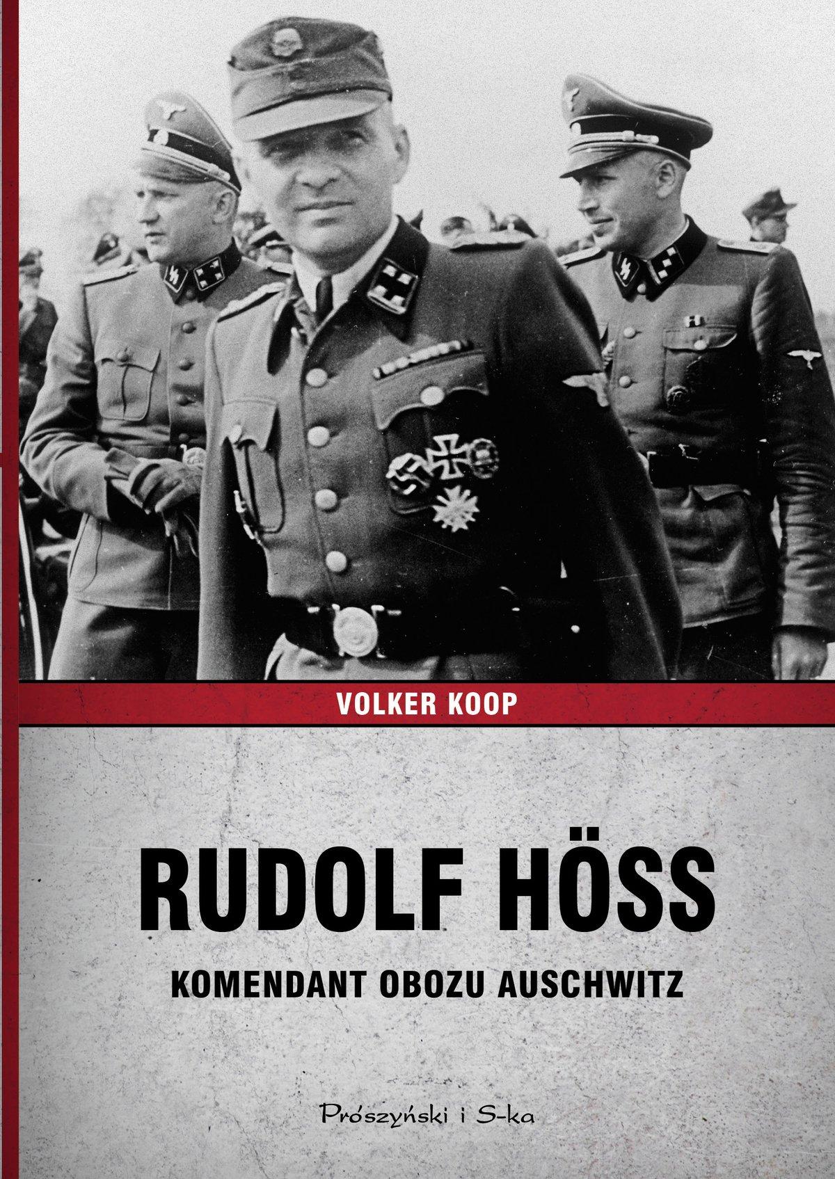 Rudolf Höss. Komendant obozu Auschwitz - Ebook (Książka na Kindle) do pobrania w formacie MOBI