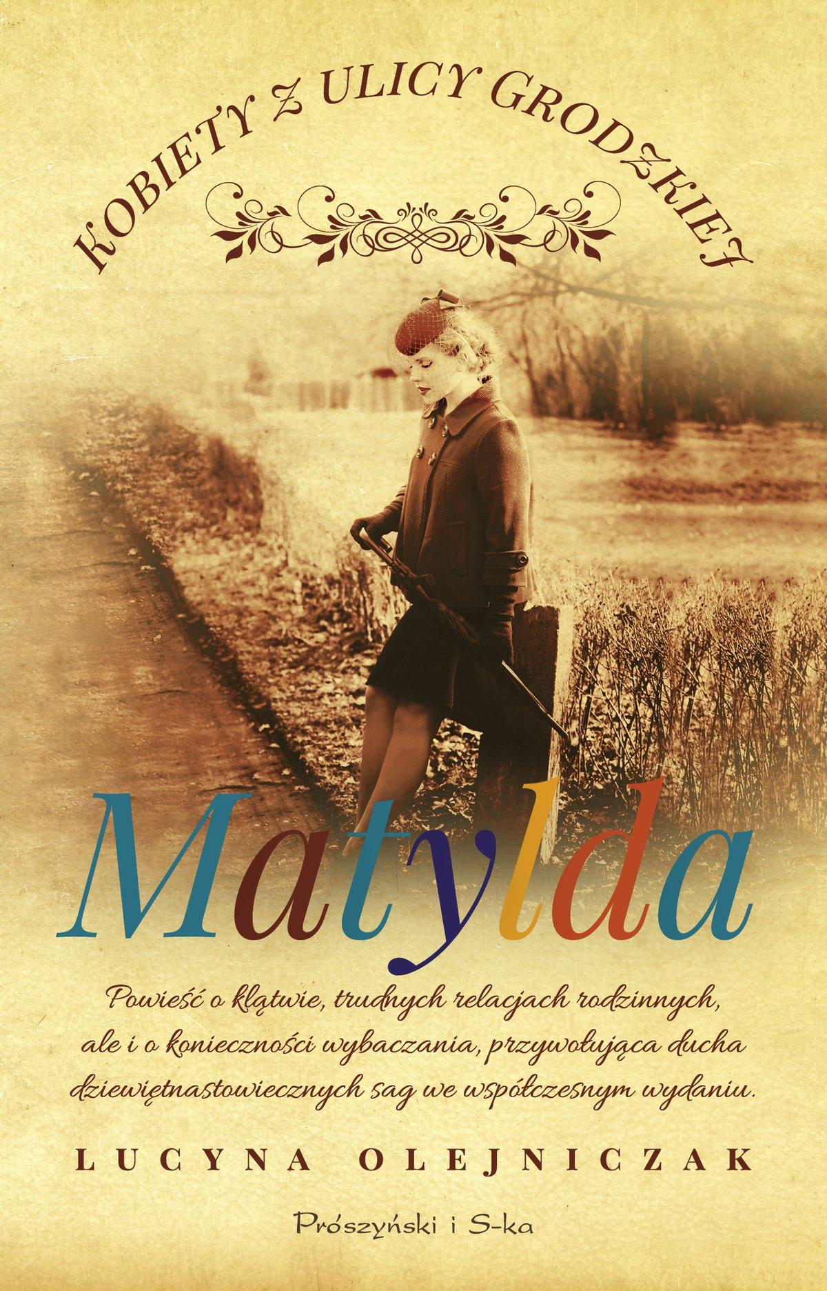 Kobiety z ulicy Grodzkiej. Matylda - Ebook (Książka EPUB) do pobrania w formacie EPUB