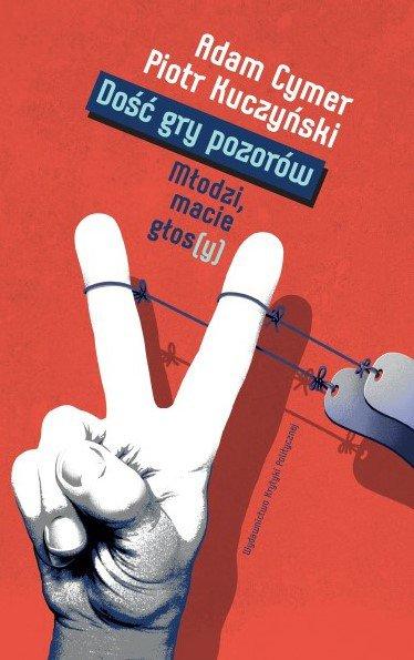 Dość gry pozorów. Młodzi macie głos(y) - Ebook (Książka na Kindle) do pobrania w formacie MOBI
