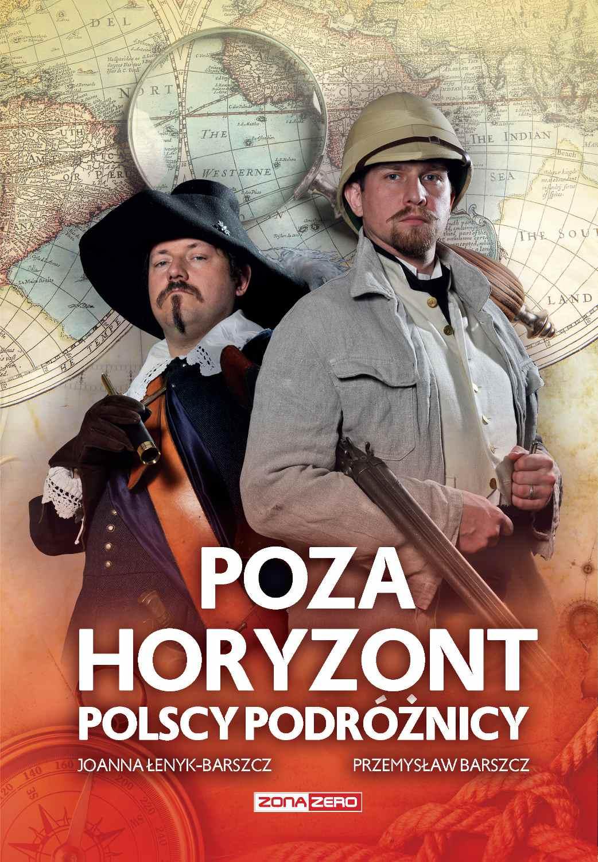 Poza horyzont. Polscy podróżnicy - Ebook (Książka EPUB) do pobrania w formacie EPUB