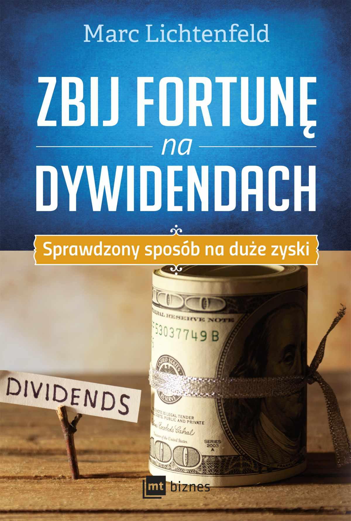 Zbij fortunę na dywidendach Sprawdzony sposób na duże zyski - Ebook (Książka na Kindle) do pobrania w formacie MOBI