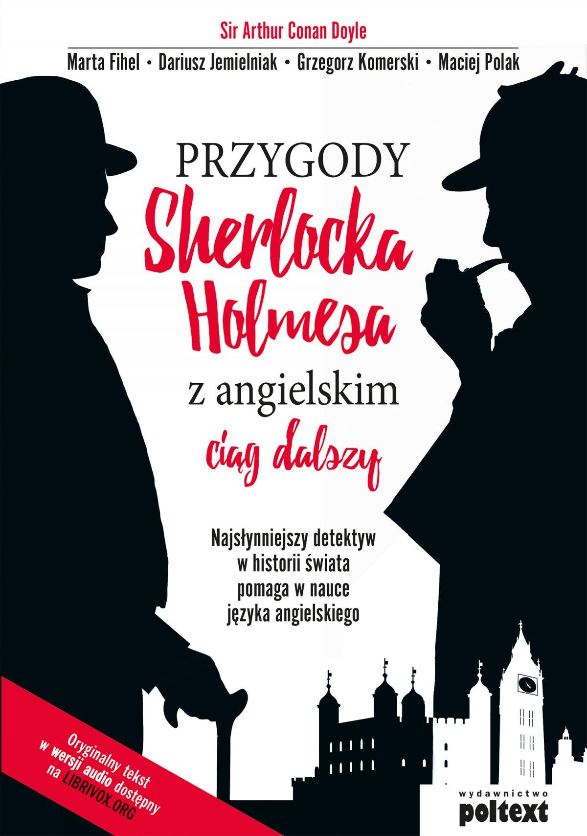 Przygody Sherlocka Holmesa z angielskim. Ciąg dalszy - Ebook (Książka PDF) do pobrania w formacie PDF
